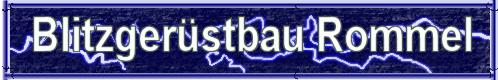(Deutsch) Blitzgerüstbau Rommel