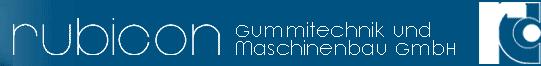 (Deutsch) rubicon Gummitechnik und Maschinenbau GmbH